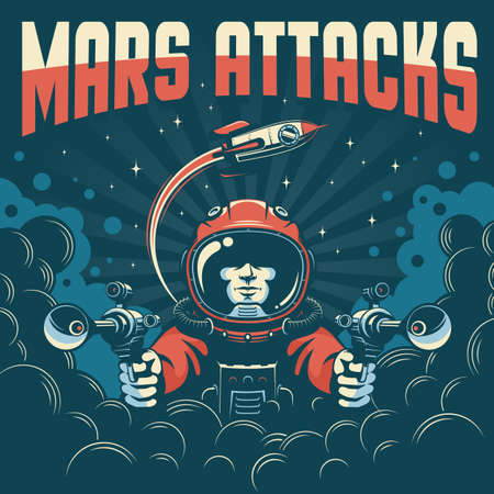 Vintage space fantastic poster. Astronaut with laser guns Stock Vector - 140612684