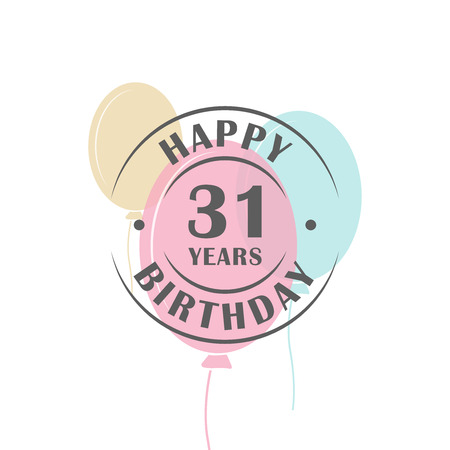 Happy birthday 31 years round logo with festive balloons, greeting card template Ilustração