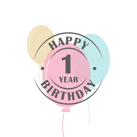 one year: Happy birthday 1 year round logo with festive balloons, greeting card template Illustration