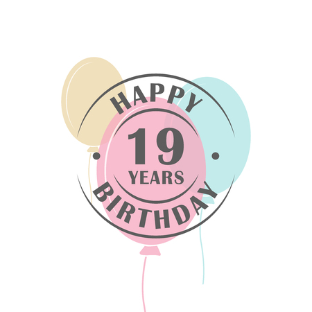 19 years: Happy birthday 19 years round logo with festive balloons, greeting card template