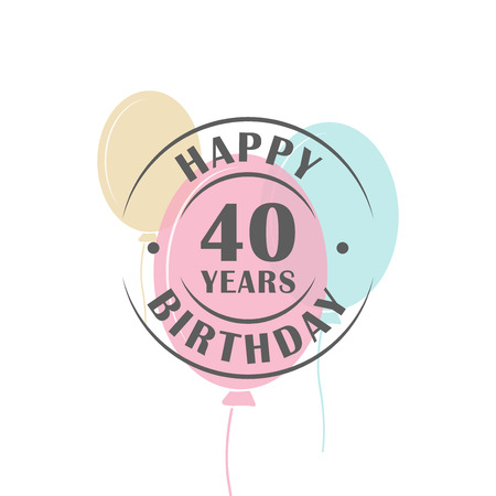 40: Happy birthday 40 years round logo with festive balloons, greeting card template Illustration