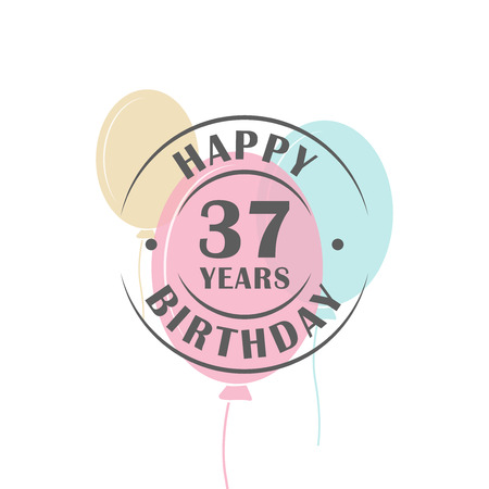 Happy birthday 37 years round logo with festive balloons, greeting card template