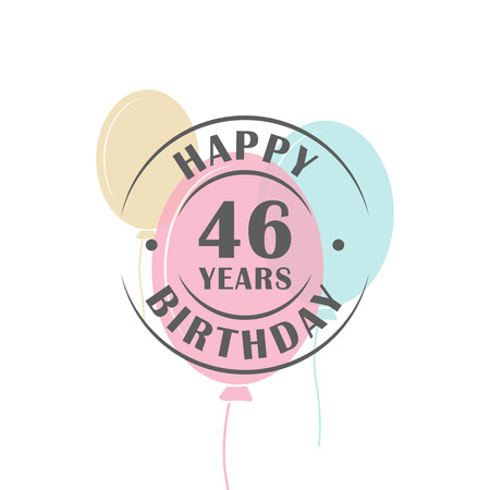 Happy birthday 46 years round logo with festive balloons, greeting card template