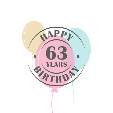 Happy birthday 63 years round logo with festive balloons, greeting card template