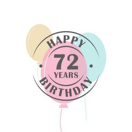 幸せの 72 歳の誕生日のお祝いバルーン、グリーティング カード テンプレートとロゴ ラウンド  イラスト・ベクター素材