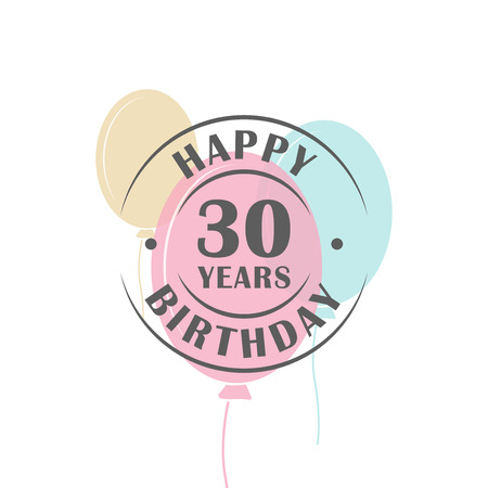 Happy birthday 30 years round logo with festive balloons, greeting card template