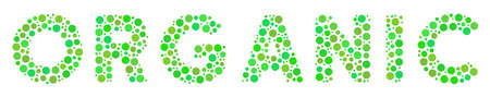 Organic Text mosaic of dots in various sizes and ecological green color tones. Circle elements are united into organic text vector composition. Fresh vector design concept.