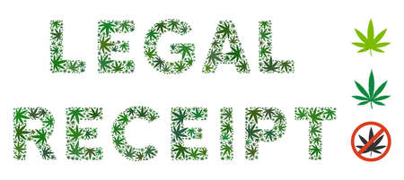 Legal Receipt label composition of cannabis leaves in various sizes and green shades. Vector flat grass leaves are united into Legal Receipt label mosaic. Addiction vector design concept.