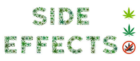Side Effects label collage of weed leaves in variable sizes and green hues. Vector flat weed symbols are united into Side Effects label composition. Addiction vector design concept.