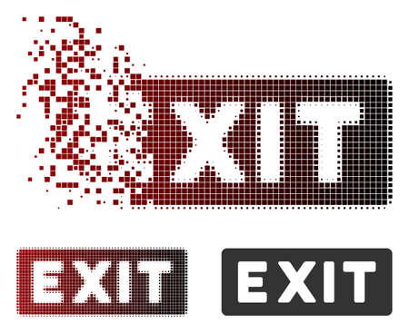 Vector exit label icon in dispersed, dotted halftone and undamaged entire versions. Disintegration effect involves rectangle sparks and horizontal gradient from red to black.