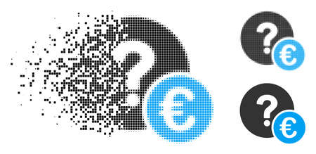 Euro balance query icon in dissolved, dotted halftone and whole variants. Pixels are grouped into vector disappearing Euro balance query symbol. Disappearing effect involves square particles.