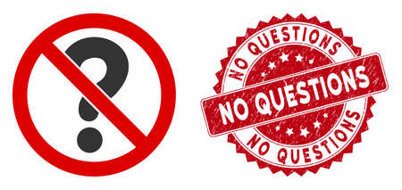 Vector no questions icon and corroded round stamp seal with No Questions phrase. Flat no questions icon is isolated on a white background. No Questions stamp seal uses red color and grunge texture. Ilustrace