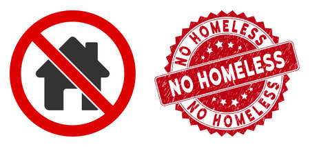 Vector no home icon and grunge round stamp seal with No Homeless phrase. Flat no home icon is isolated on a white background. No Homeless stamp seal uses red color and dirty surface.