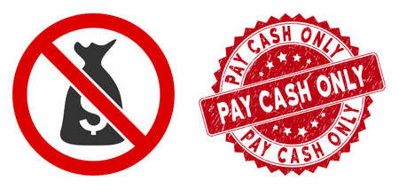 Vector no funds icon and rubber round stamp seal with Pay Cash Only caption. Flat no funds icon is isolated on a white background. Pay Cash Only stamp seal uses red color and grunge texture.
