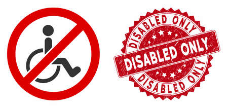 Vector no disabled persons icon and distressed round stamp seal with Disabled Only phrase. Flat no disabled persons icon is isolated on a white background. Ilustrace