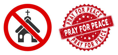 Vector no church icon and rubber round stamp seal with Pray for Peace text. Flat no church icon is isolated on a white background. Pray for Peace stamp seal uses red color and rubber texture.