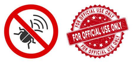 Aucune icône de bogue d'espionnage vectorielle et filigrane de timbre rond en détresse avec la phrase à usage officiel uniquement. Aucune icône de bogue espion plat n'est isolée sur un fond blanc. Vecteurs