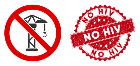 Vector no building crane icon and rubber round stamp seal with No HIV text. Flat no building crane icon is isolated on a white background. No HIV stamp seal uses red color and dirty surface. Stock Illustratie