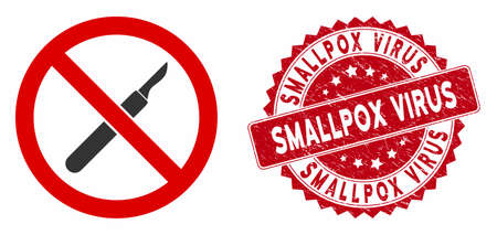 Vector no scalpel icon and corroded round stamp seal with Smallpox Virus phrase. Flat no scalpel icon is isolated on a white background. Smallpox Virus stamp seal uses red color and grunged texture.