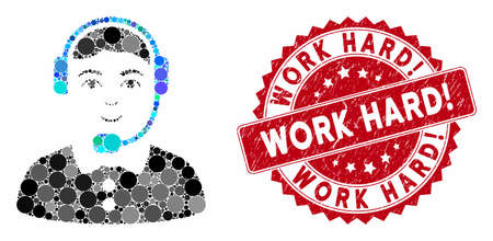 Mosaic call center operator and rubber stamp seal with Work Hard! caption. Mosaic vector is designed with call center operator icon and with scattered round items.