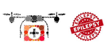 Mosaic medical drone and distressed stamp seal with Epilepsy text. Mosaic vector is formed with medical drone icon and with randomized circle spots. Epilepsy seal uses red color, and distress texture.