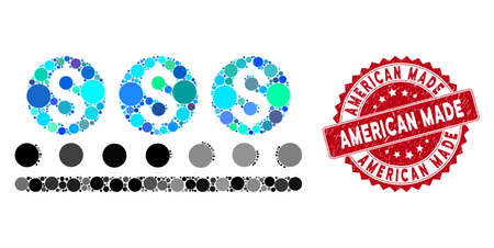 Mosaic money conveyor and corroded stamp seal with American Made phrase. Mosaic vector is created from money conveyor icon and with randomized spheric spots. American Made stamp seal uses red color,