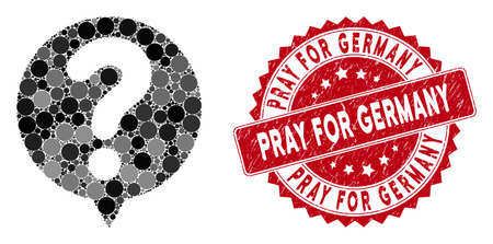 Mosaic status balloon and corroded stamp seal with Pray for Germany caption. Mosaic vector is created with status balloon icon and with randomized spheric elements.