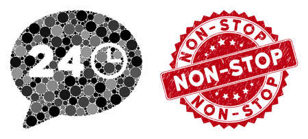 Mosaic message hours and corroded stamp seal with Non-Stop phrase. Mosaic vector is designed from message hours icon and with random spheric elements. Non-Stop stamp seal uses red color, Illusztráció