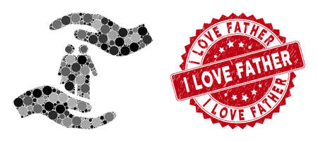 Mosaic people care hands and distressed stamp seal with I Love Father phrase. Mosaic vector is designed with people care hands icon and with random round spots.