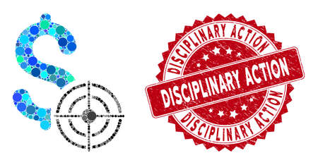 Mosaic business target and grunge stamp seal with Disciplinary Action text. Mosaic vector is designed with business target icon and with scattered round spots. Disciplinary Action seal uses red color,