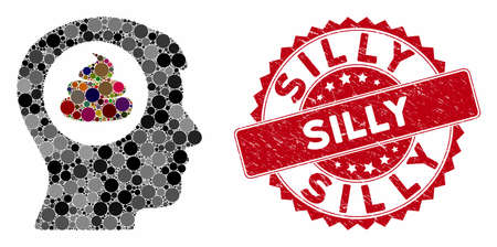 Mosaic shit idea head and distressed stamp seal with Silly caption. Mosaic vector is designed with shit idea head icon and with scattered round spots. Silly stamp seal uses red color, Illustration
