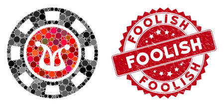 Mosaic joker casino chip and distressed stamp watermark with Foolish phrase. Mosaic vector is formed with joker casino chip icon and with random circle spots. Foolish stamp seal uses red color, Ilustração