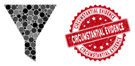 Mosaic filter and corroded stamp seal with Circumstantial Evidence phrase. Mosaic vector is created with filter icon and with randomized spheric spots. Stockfoto - 134637503