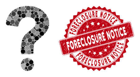 Mosaic question and grunge stamp seal with Foreclosure Notice text. Mosaic vector is composed from question icon and with randomized spheric elements. Foreclosure Notice stamp seal uses red color,