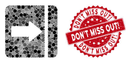 Mosaic expand menu right and distressed stamp seal with DonT Miss Out! caption. Mosaic vector is formed with expand menu right icon and with scattered round items.