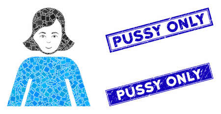 Mosaic lady pictogram and rectangle Pussy Only seal stamps. Flat vector lady mosaic pictogram of scattered rotated rectangle items. Blue Pussy Only seal stamps with distress texture.