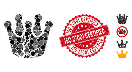 Mosaic corrupted monarchy icon and grunge stamp seal with ISO 27001 Certified text. Mosaic vector is composed with corrupted monarchy icon and with randomized spheric elements.