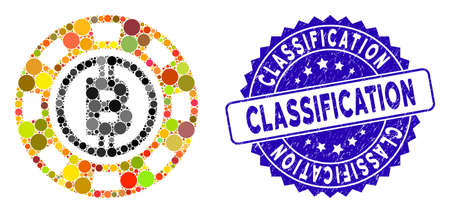 Mosaic Bitcoin casino chip icon and corroded stamp seal with Classification phrase. Mosaic vector is designed with Bitcoin casino chip icon and with randomized round elements.