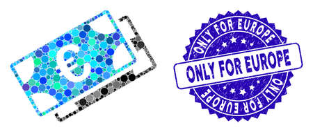 Mosaic Euro banknotes icon and rubber stamp seal with Only for Europe caption. Mosaic vector is created with Euro banknotes icon and with random round items. Only for Europe stamp uses blue color,