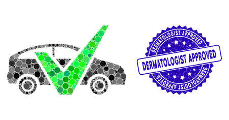 Mosaic approved car icon and grunge stamp seal with Dermatologist Approved phrase. Mosaic vector is composed from approved car icon and with scattered round elements. Illusztráció