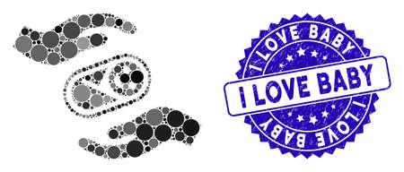 Icône de mains de soins nouveau-nés en mosaïque et sceau de timbre corrodé avec le texte I Love Baby. Le vecteur mosaïque est créé avec l'icône des mains de soins du nouveau-né et avec des éléments de cercle dispersés.