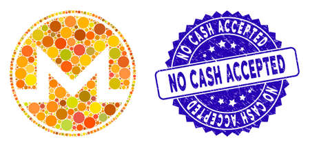 Mosaic Monero coin icon and corroded stamp seal with No Cash Accepted text. Mosaic vector is formed from Monero coin icon and with randomized round items. No Cash Accepted stamp seal uses blue color,
