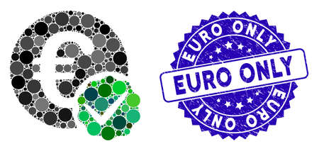Mosaic euro only icon and grunge stamp seal with Euro Only phrase. Mosaic vector is created with euro only icon and with randomized circle spots. Euro Only seal uses blue color, and grunge surface. Illusztráció