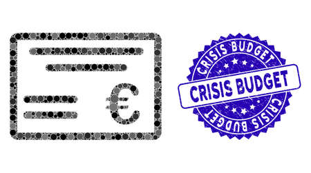 Mosaic Euro cheque icon and distressed stamp seal with Crisis Budget text. Mosaic vector is created with Euro cheque icon and with randomized spherical items.