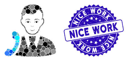 Mosaic call manager icon and rubber stamp watermark with Nice Work caption. Mosaic vector is created with call manager icon and with random round items. Nice Work stamp uses blue color, Illustration