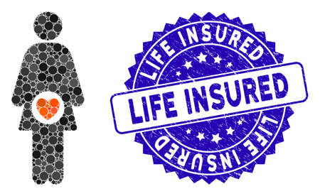 Mosaic woman fertility icon and corroded stamp seal with Life Insured phrase. Mosaic vector is composed with woman fertility icon and with random spheric elements. Life Insured seal uses blue color,
