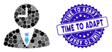 Mosaic time manager icon and distressed stamp seal with Time to Adapt caption. Mosaic vector is composed with time manager icon and with random spheric spots. Time to Adapt seal uses blue color,
