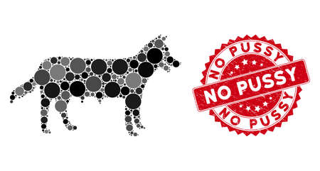 Collage dog icon and grunge stamp seal with No Pussy text. Mosaic vector is created with dog icon and with randomized circle spots