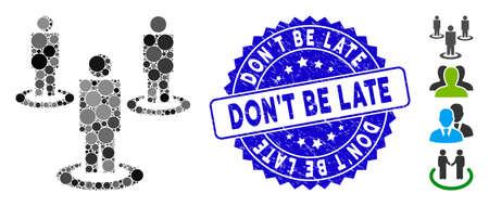 Icono de mosaico de personas y sello de sello corroído con la leyenda Don'T Be Late. El vector de mosaico está diseñado con el icono de personas y con elementos esféricos aleatorios. El sello Don'T Be Late utiliza color azul, Ilustración de vector
