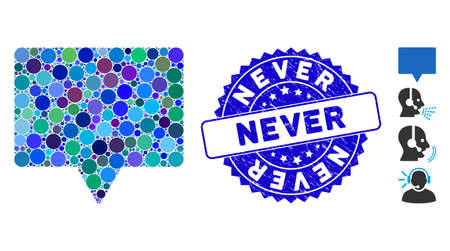 Mosaic speech icon and corroded stamp seal with Never phrase. Mosaic vector is designed with speech pictogram and with randomized round elements. Never stamp seal uses blue color, and dirty texture.